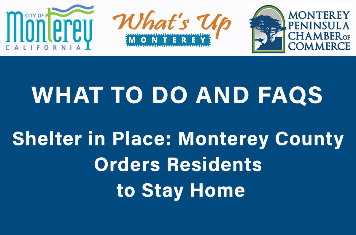 Shelter in Place in Monterey County: FAQs