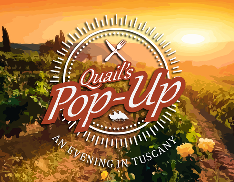 Quail's Pop-Up - An Evening in Tuscany